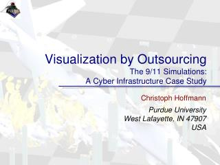 Visualization by Outsourcing The 9/11 Simulations: A Cyber Infrastructure Case Study