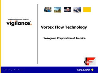 Vortex Flow Technology