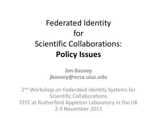 Federated Identity for Scientific Collaborations: Policy Issues