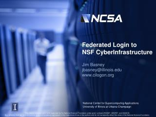 Federated Login to  NSF  CyberInfrastructure