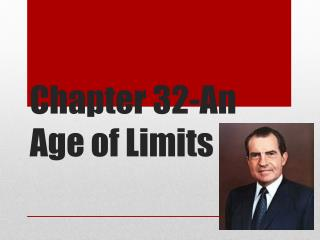 Chapter 32-An Age of Limits