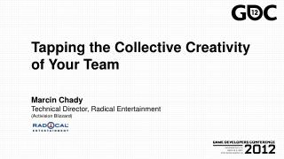 Tapping the Collective Creativity of Your Team