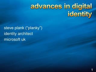 a dvances in digital  identity