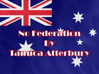 No Federation By Tamica Atterbury