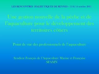 LES RENCONTRES  HALIEUTIQUES DE RENNES – 13 & 14 octobre 2011