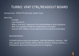 TURBO: VFAT  CTRL/READOUT BOARD