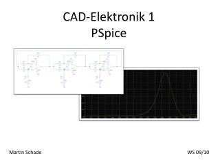 CAD-Elektronik 1 PSpice