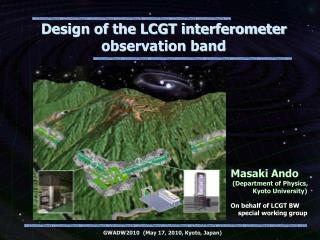 Design of the LCGT interferometer observation band