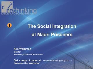 Kim Workman Director  Rethinking Crime and  Punishment