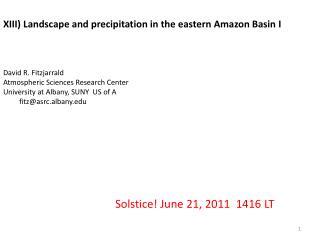XIII) Landscape and precipitation in the eastern Amazon Basin  I David R. Fitzjarrald