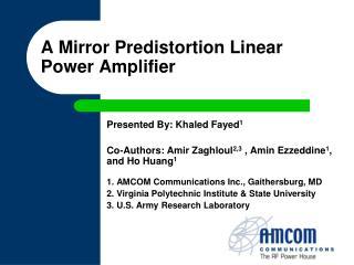 A Mirror Predistortion Linear Power Amplifier