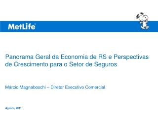 Panorama Geral da Economia de RS e Perspectivas de Crescimento para o Setor de Seguros