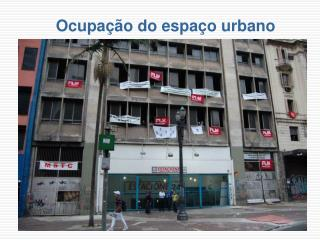 Ocupação do espaço urbano