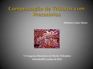 Compensação de Tributos com Precatórios