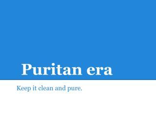 Puritan era