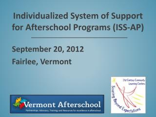 Individualized System of Support for Afterschool Programs (ISS-AP)