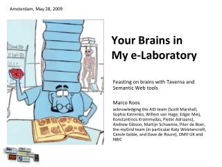 Your Brains in  My e-Laboratory