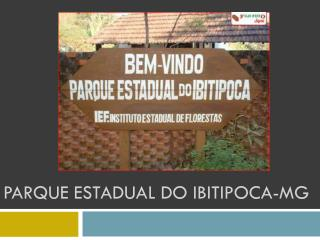 Parque Estadual  do  ibitipoca -mg