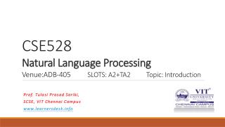 Prof. Tulasi Prasad Sariki, SCSE, VIT Chennai  Campus www.learnersdesk.info