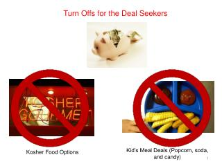 Turn Offs for the Deal Seekers