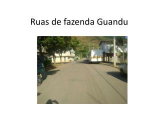 Ruas de fazenda Guandu