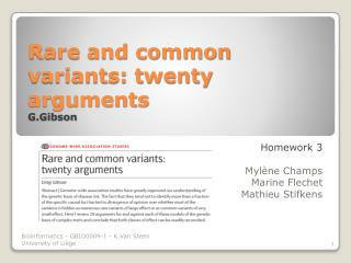 Rare and common variants: twenty arguments  G.Gibson