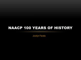 NAACP 100 Years of History