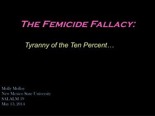 The  Femicide  Fallacy: