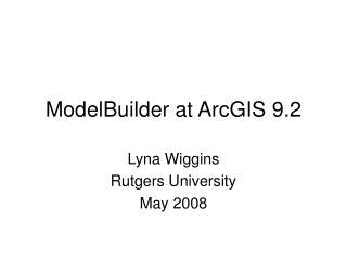 ModelBuilder at ArcGIS 9.2