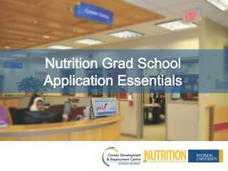Nutrition Grad School  Application Essentials