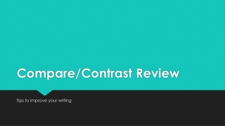 WRITING THE COMPARECONTRAST ESSAY