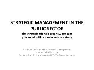 STRATEGIC MANAGEMENT IN THE PUBLIC SECTOR The strategic ...