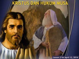 KRISTUS DAN HUKUM MUSA