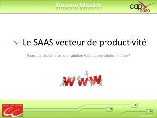 Le SAAS vecteur de productivité