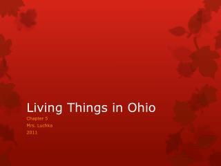 Living Things in Ohio