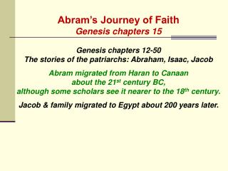 Abram�s Journey of  Faith Genesis chapters 15 Genesis chapters 12-50