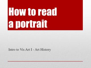 How to read  a portrait