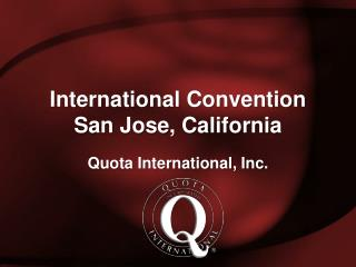 International Convention San Jose, California