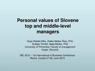 P ersonal  values of Slovene top and middle-level managers