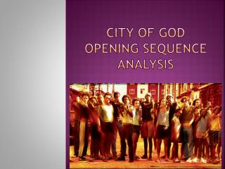 City Of God Opening sequence  analysis