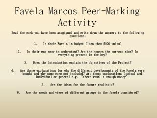 Favela Marcos Peer- Marking Activity