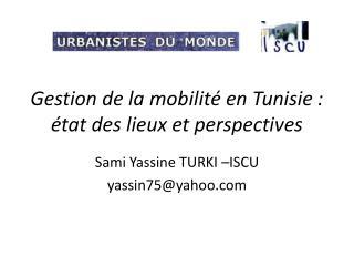 Gestion de la mobilité en Tunisie : état des lieux et perspectives