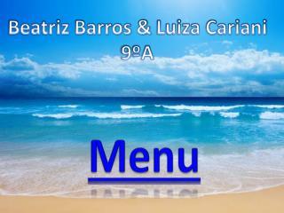 Beatriz Barros &  Luiza Cariani 9ºA