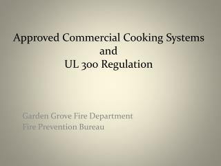 GGFD Commercial Cooking Systems  UL 300 Regulation
