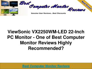 ViewSonic VX2250WM-LED PC Monitor | Best Computer Monitor