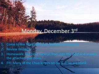 Monday, December 3 rd