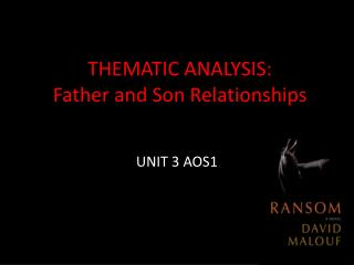 THEMATIC ANALYSIS: Father and Son Relationships