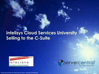Intelisys Cloud Services  University  Selling  to the C-Suite