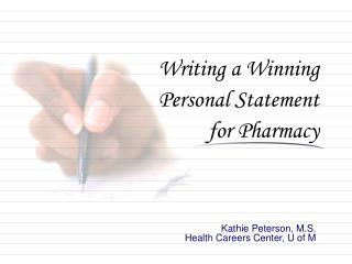 Writing a Winning  Personal Statement  for Pharmacy