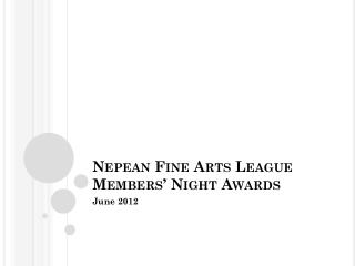 Nepean Fine Arts League Members' Night Awards